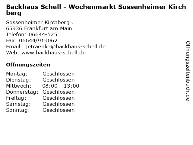 Backhaus Schell - Wochenmarkt Sossenheimer Kirchberg in Frankfurt am Main: Adresse und Öffnungszeiten