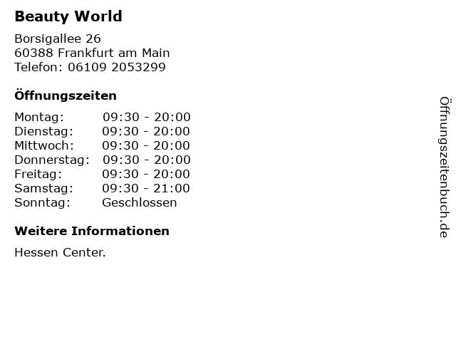 Beauty World in Frankfurt am Main: Adresse und Öffnungszeiten