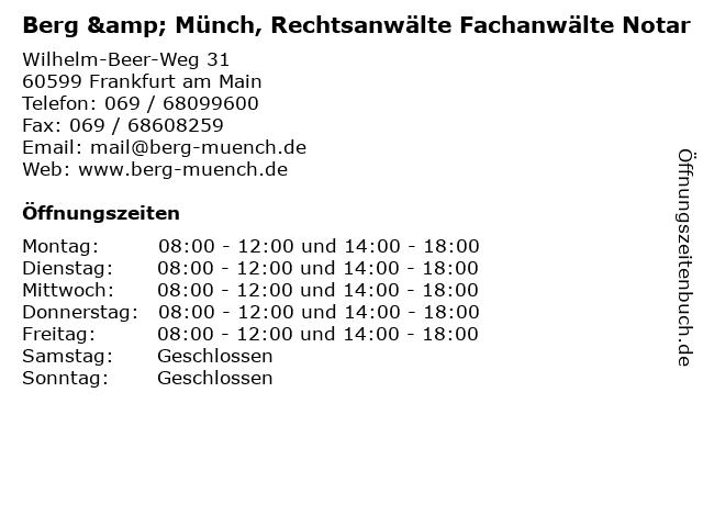 Berg & Münch, Rechtsanwälte Fachanwälte Notar in Frankfurt am Main: Adresse und Öffnungszeiten