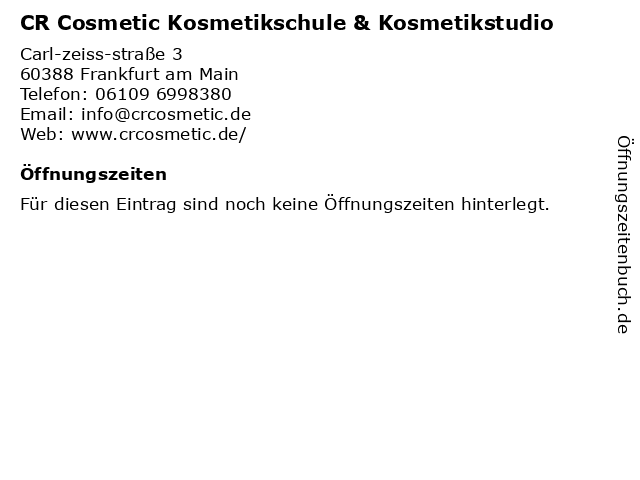 CR Cosmetic Kosmetikschule & Kosmetikstudio in Frankfurt am Main: Adresse und Öffnungszeiten