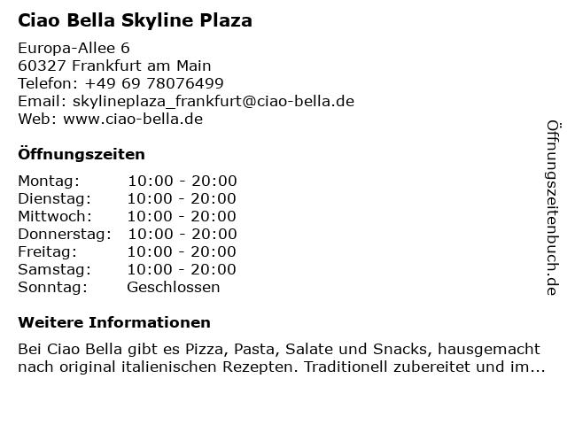 ciao bella Skyline Plaza in Frankfurt am Main: Adresse und Öffnungszeiten