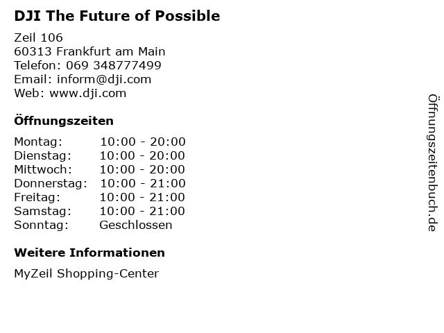 DJI The Future of Possible in Frankfurt am Main: Adresse und Öffnungszeiten