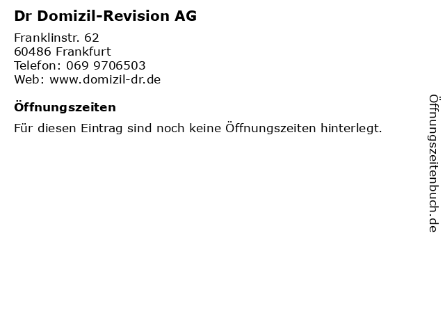 DR Domizil Revisions AG in Frankfurt am Main: Adresse und Öffnungszeiten