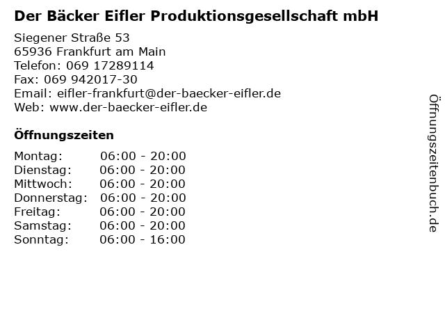 Der Bäcker Eifler Produktionsgesellschaft mbH in Frankfurt am Main: Adresse und Öffnungszeiten