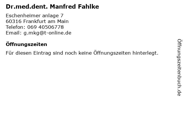 Dr.med.dent. Manfred Fahlke in Frankfurt am Main: Adresse und Öffnungszeiten