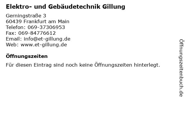 Elektro- und Gebäudetechnik Gillung in Frankfurt am Main: Adresse und Öffnungszeiten