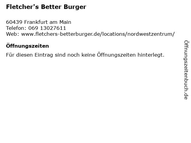 Fletchers Better Burger in Frankfurt am Main: Adresse und Öffnungszeiten