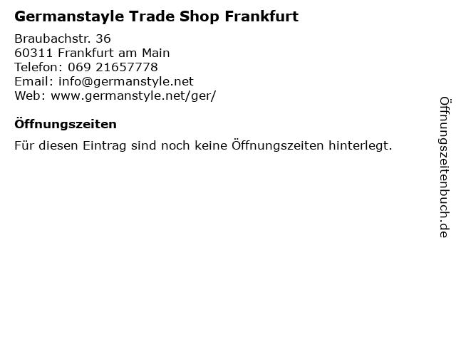 Germanstayle Trade Shop Frankfurt in Frankfurt am Main: Adresse und Öffnungszeiten