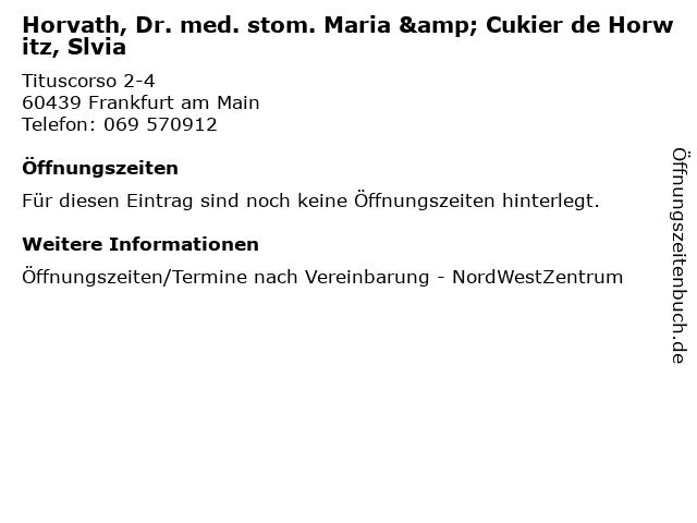 Horvath, Dr. med. stom. Maria & Cukier de Horwitz, Slvia in Frankfurt am Main: Adresse und Öffnungszeiten