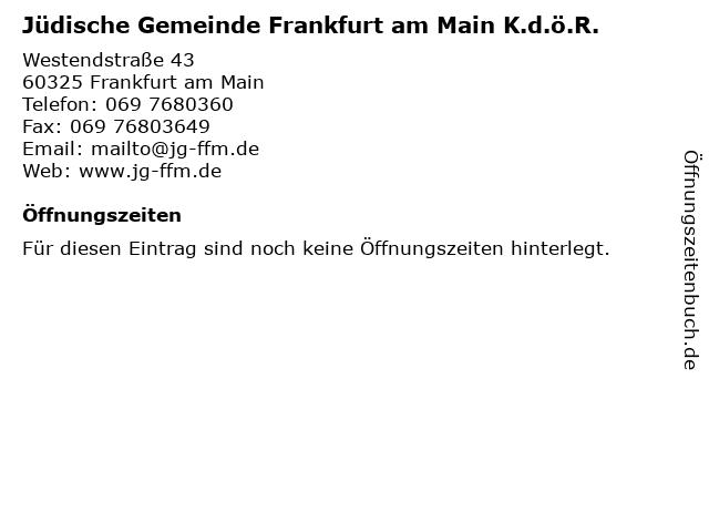 Jüdische Gemeinde Frankfurt am Main K.d.ö.R. in Frankfurt am Main: Adresse und Öffnungszeiten
