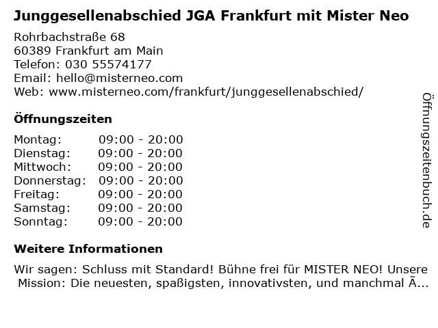 Junggesellenabschied JGA Frankfurt mit Mister Neo in Frankfurt am Main: Adresse und Öffnungszeiten