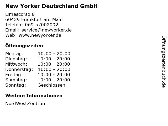 New Yorker Deutschland GmbH in Frankfurt am Main: Adresse und Öffnungszeiten