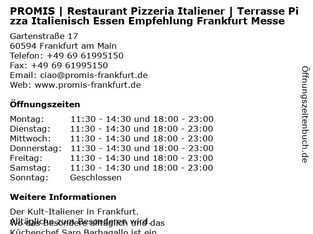 PROMIS | Restaurant Pizzeria Italiener | Terrasse Pizza Italienisch Essen Empfehlung Frankfurt Messe in Frankfurt am Main: Adresse und Öffnungszeiten