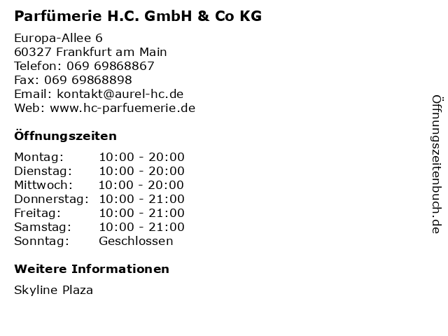 Parfümerie H.C. GmbH & Co KG in Frankfurt am Main: Adresse und Öffnungszeiten