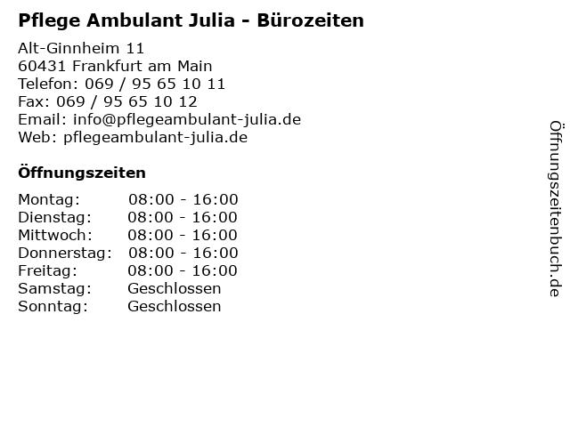 Pflege Ambulant Julia - Bürozeiten in Frankfurt am Main: Adresse und Öffnungszeiten