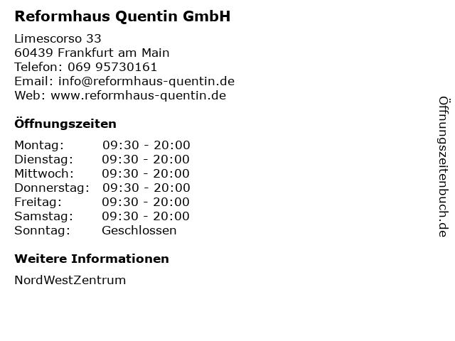 Reformhaus Quentin GmbH in Frankfurt am Main: Adresse und Öffnungszeiten