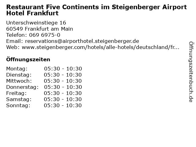 Restaurant Five Continents im Steigenberger Airport Hotel Frankfurt in Frankfurt am Main: Adresse und Öffnungszeiten