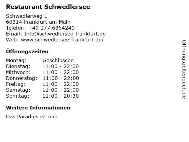 Restaurant Schwedlersee in Frankfurt am Main: Adresse und Öffnungszeiten