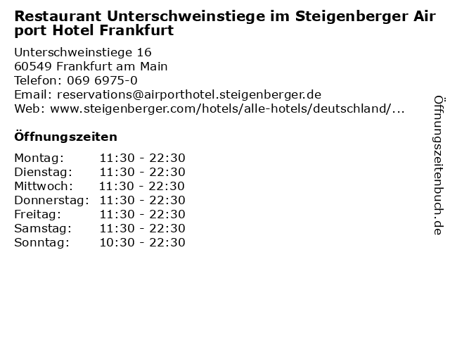 Restaurant Unterschweinstiege im Steigenberger Airport Hotel Frankfurt in Frankfurt am Main: Adresse und Öffnungszeiten