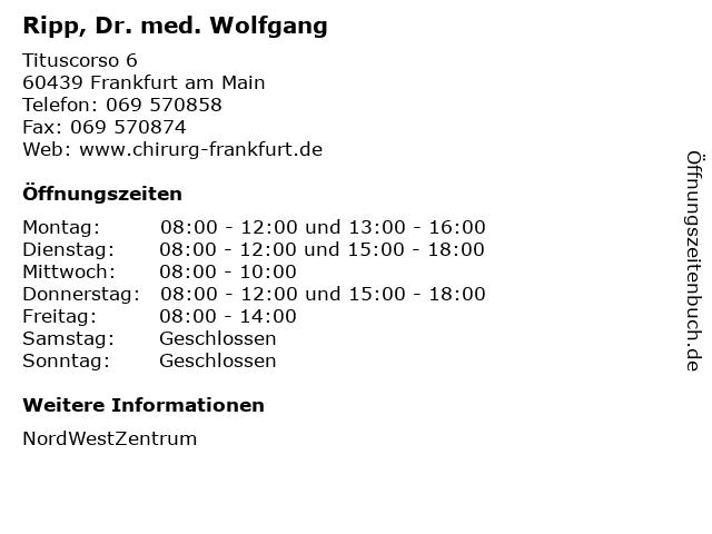 Ripp, Dr. med. Wolfgang in Frankfurt am Main: Adresse und Öffnungszeiten