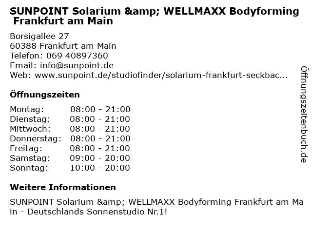 SUNPOINT Solarium & WELLMAXX Bodyforming Frankfurt am Main in Frankfurt am Main: Adresse und Öffnungszeiten