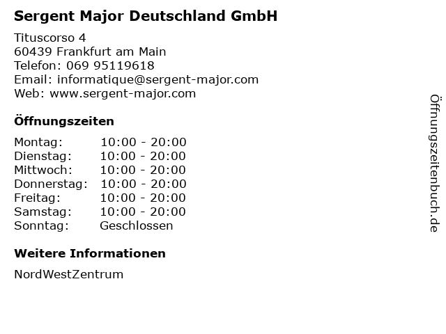Sergent Major Deutschland GmbH in Frankfurt am Main: Adresse und Öffnungszeiten