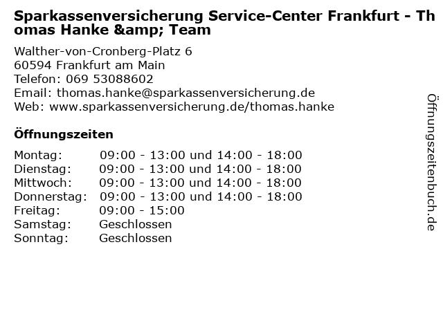 Sparkassenversicherung Service-Center Frankfurt - Thomas Hanke & Team in Frankfurt am Main: Adresse und Öffnungszeiten