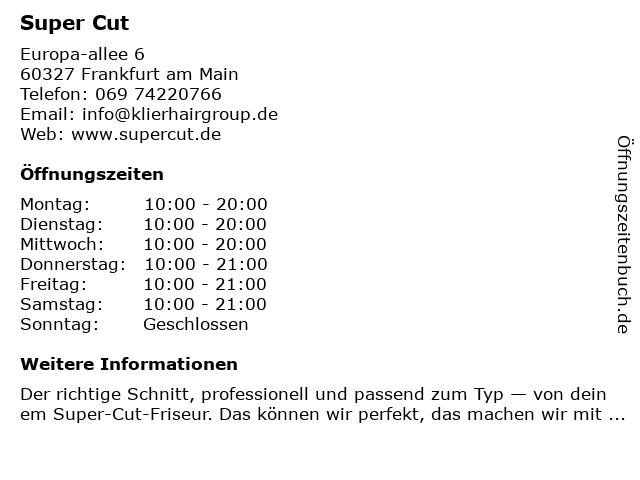 Super Cut in Frankfurt am Main: Adresse und Öffnungszeiten