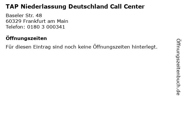 TAP Niederlassung Deutschland Call Center in Frankfurt am Main: Adresse und Öffnungszeiten