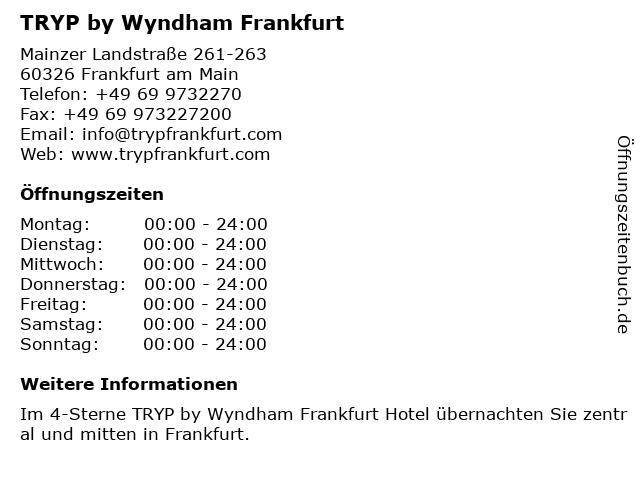 TRYP by Wyndham Frankfurt in Frankfurt am Main: Adresse und Öffnungszeiten