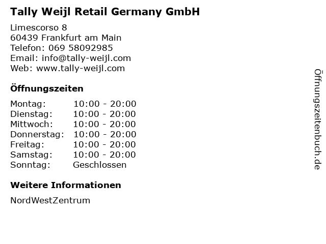 Tally Weijl Retail Germany GmbH in Frankfurt am Main: Adresse und Öffnungszeiten