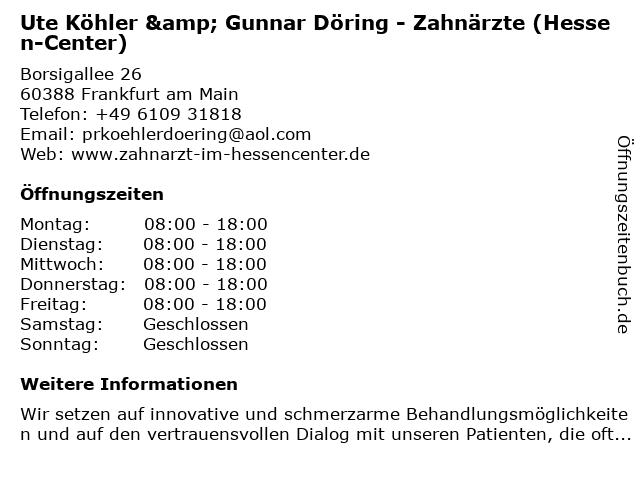 Ute Köhler & Gunnar Döring - Zahnärzte (Hessen-Center) in Frankfurt am Main: Adresse und Öffnungszeiten