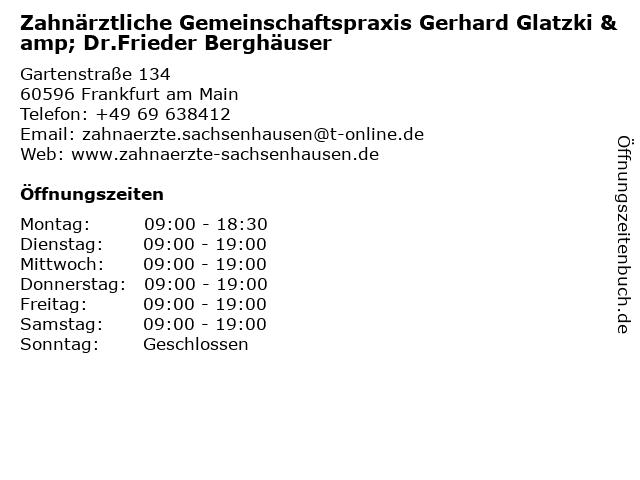 Zahnärztliche Gemeinschaftspraxis Gerhard Glatzki & Dr.Frieder Berghäuser in Frankfurt am Main: Adresse und Öffnungszeiten