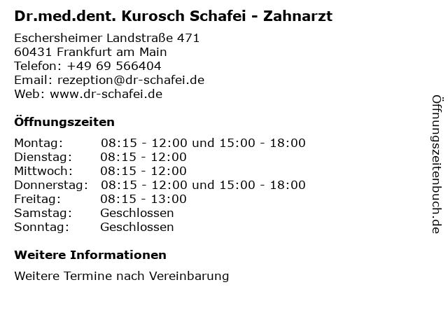 Zahnarzt Dr.med.dent. Kurosch Schafei in Frankfurt am Main: Adresse und Öffnungszeiten