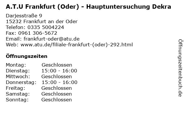 A.T.U Frankfurt (Oder) - Hauptuntersuchung Dekra in Frankfurt an der Oder: Adresse und Öffnungszeiten