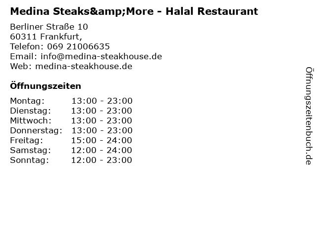 Medina Steaks&More - Halal Restaurant in Frankfurt,: Adresse und Öffnungszeiten