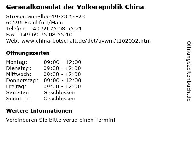 Generalkonsulat der Volksrepublik China in Frankfurt/Main: Adresse und Öffnungszeiten