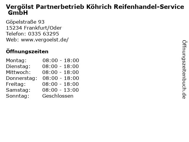 Vergölst Partnerbetrieb Köhrich Reifenhandel-Service GmbH in Frankfurt/Oder: Adresse und Öffnungszeiten