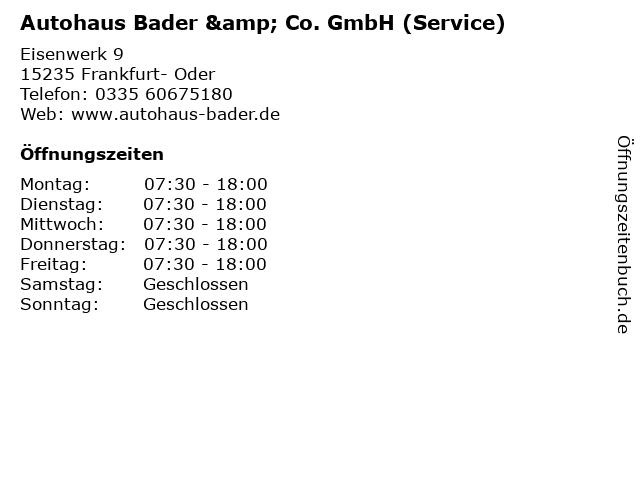 Autohaus Bader & Co. GmbH (Service) in Frankfurt- Oder: Adresse und Öffnungszeiten