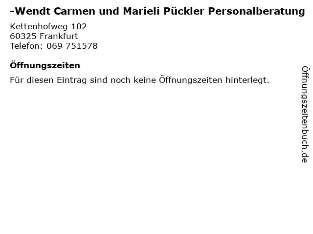 -Wendt Carmen und Marieli Pückler Personalberatung in Frankfurt: Adresse und Öffnungszeiten