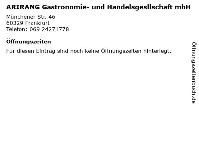 ARIRANG Gastronomie- und Handelsgesllschaft mbH in Frankfurt: Adresse und Öffnungszeiten