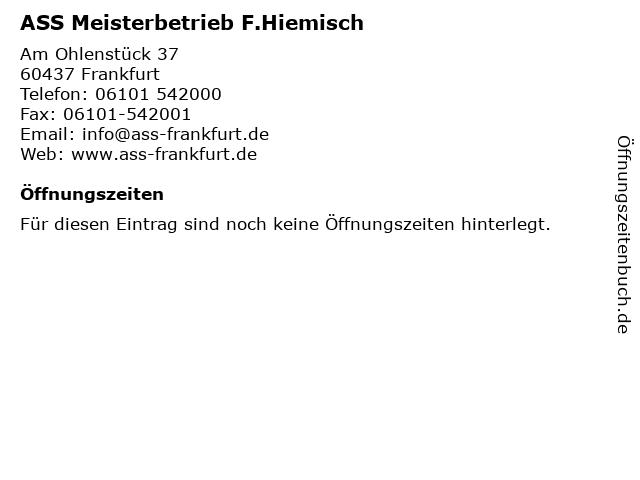 ASS Meisterbetrieb F.Hiemisch in Frankfurt: Adresse und Öffnungszeiten