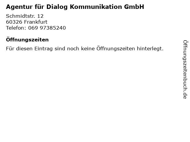 Agentur für Dialog Kommunikation GmbH in Frankfurt: Adresse und Öffnungszeiten