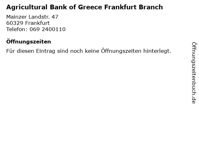 Agricultural Bank of Greece Frankfurt Branch in Frankfurt: Adresse und Öffnungszeiten