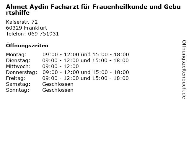 Ahmet Aydin Facharzt für Frauenheilkunde und Geburtshilfe in Frankfurt: Adresse und Öffnungszeiten