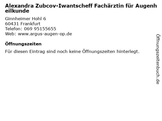 Alexandra Zubcov-Iwantscheff Fachärztin für Augenheilkunde in Frankfurt: Adresse und Öffnungszeiten