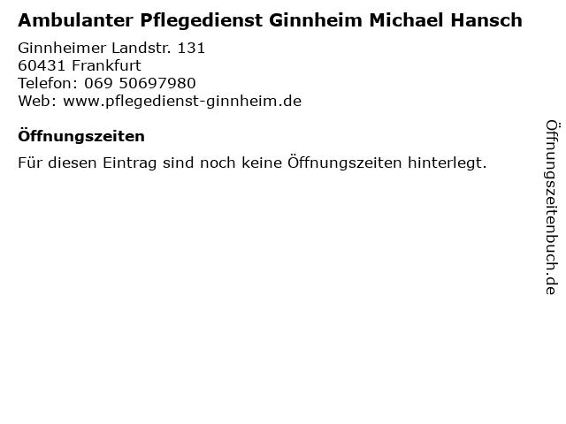 Ambulanter Pflegedienst Ginnheim Michael Hansch in Frankfurt: Adresse und Öffnungszeiten