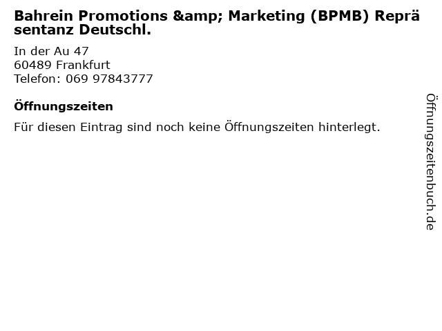 Bahrein Promotions & Marketing (BPMB) Repräsentanz Deutschl. in Frankfurt: Adresse und Öffnungszeiten