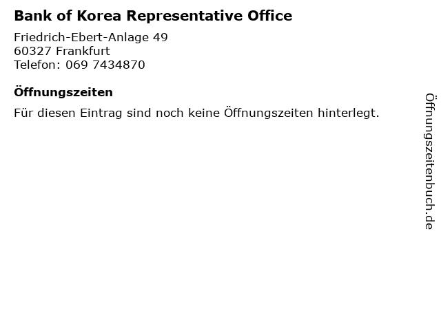 Bank of Korea Representative Office in Frankfurt: Adresse und Öffnungszeiten