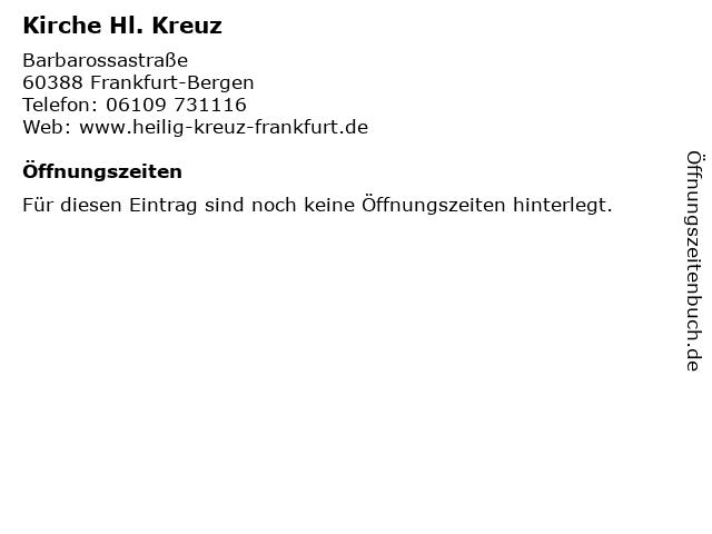 Hl. Kreuz in Frankfurt-Bergen: Adresse und Öffnungszeiten